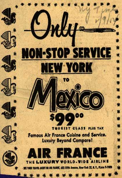 Air France's Non-Stop Service New York to Mexico – Only Non-Stop Service New York to Mexico $99.00 (1954)