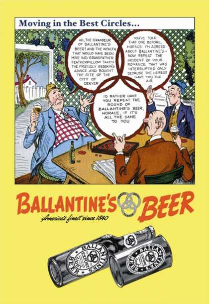 Ballantine's Beer, Moving in the Best Circles