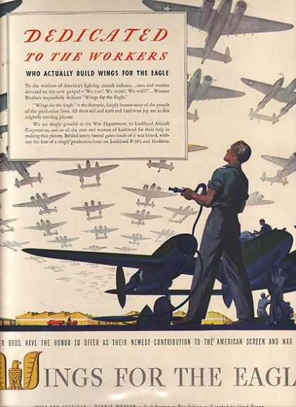 """Wings For The Eagle (""""Dedicated to the Workers who actually build Wings for the Eagle"""") (1942)"""