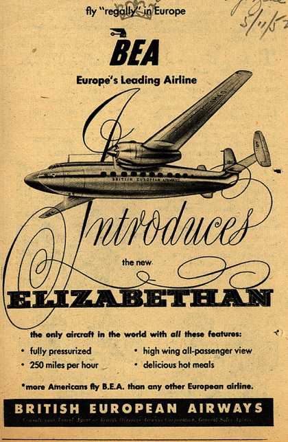 """British European Airway's Elizabethan aircraft – Fly """"Regally"""" in Europe. BEA, Europe's Leading Airline (1952)"""