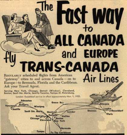 Trans-Canada Air Lines – The Fast Way to All Canada and Europe, fly Trans-Canada Air Lines (1952)