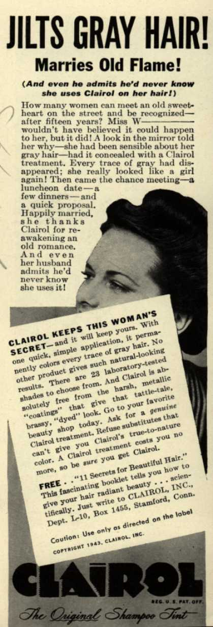 Clairol Incorporated's Clairol Shampoo Tint – Jilts Gray Hair! Marries Old Flame (1943)