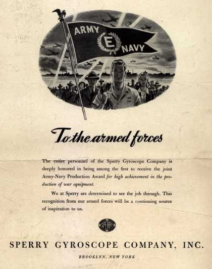 """Sperry Gyroscope Co.'s Army Navy """"E"""" – To the armed forces (1942)"""