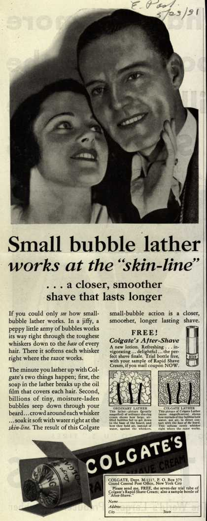 """Colgate & Company's Colgate's Rapid-Shave Cream – Small bubble lather works at the """"skin-line"""" (1931)"""