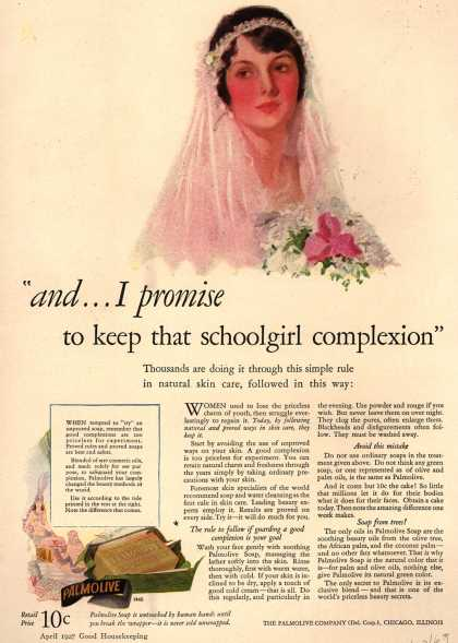 """Palmolive Company's Palmolive Soap – """"and...I promise to keep that schoolgirl complexion"""" (1927)"""