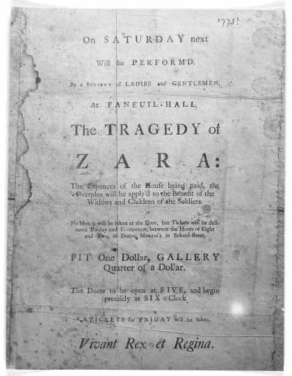 On Saturday next will be perform'd by a society of ladies and gentlemen, at Faneuil-Hall, the tragedy of Zara: the expences of the house being paid (1775)