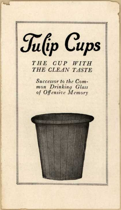 Chatfield & Woods Co.'s Tulip Cups (disposable cups) – Tulip Cups: The Cup With the Clean Taste