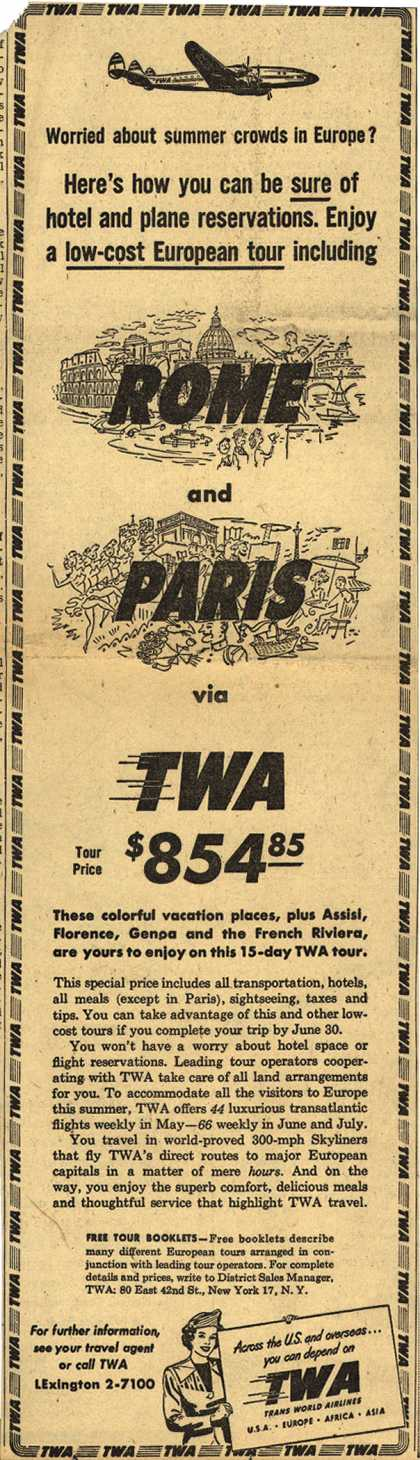 Trans World Airline's European Tours – Worried about summer crowds in Europe? (1950)