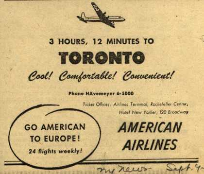 American Airline's Toronto – 3 Hours, 12 Minutes to Toronto Cool! Comfortable! Convenient (1947)