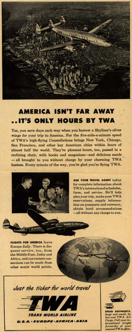 Trans World Airline's America – America Isn't Far Away... It's Only Hours By TWA (1948)
