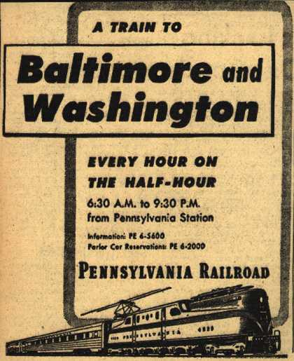 Pennsylvania Railroad's Baltimore and Washington – A Train To Baltimore and Washington Every Hour On The Half-Hour (1948)