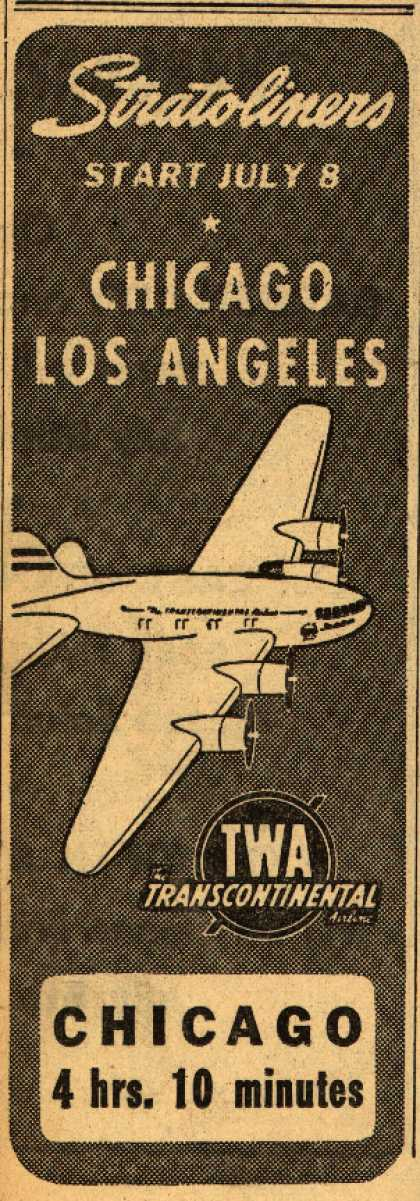 Transcontinental & Western Air's Stratoliners – Stratoliners Start July 8. Chicago Los Angeles (1940)