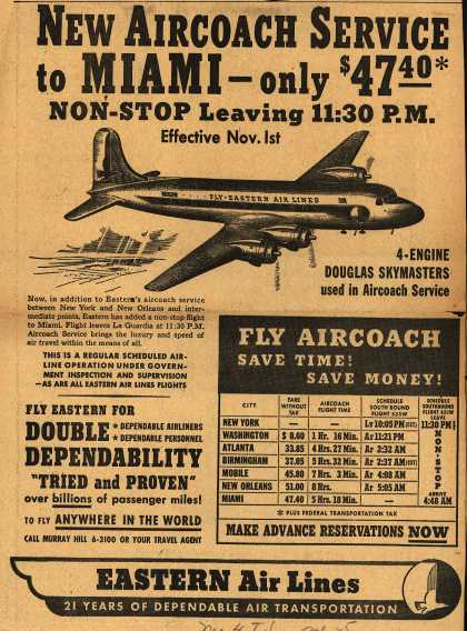 Eastern Air Line's Non-stop to Miami – New Aircoach Service to Miami – only $47.40* Non-Stop Leaving 11:30 pm (1949)