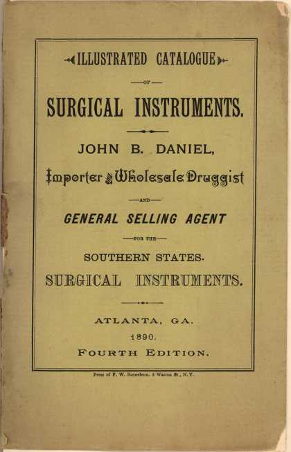 John B. Daniel's Surgical Instruments – Illustrated Catalogue of Surgical Instruments (1890)