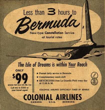 Colonial Airline's Bermuda – Less than 3 hours to Bermuda (1954)