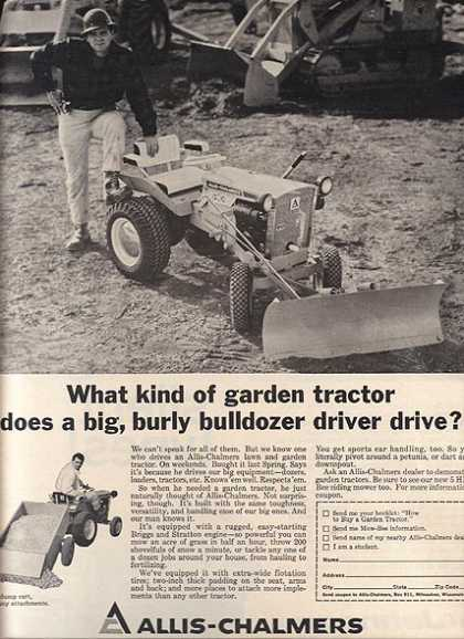 """Allis-Chalmer's """"What kind of garden tractor does a big, burly bulldozer driver drive?"""" (1967)"""