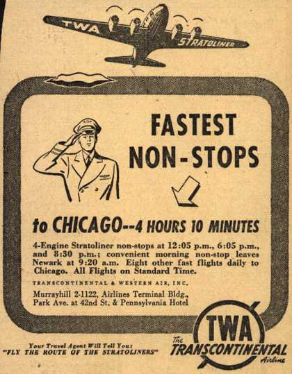 Transcontinental & Western Air's Stratoliner non-stop – Fastest Non-Stops to Chicago – 4 Hours 10 Minutes (1941)