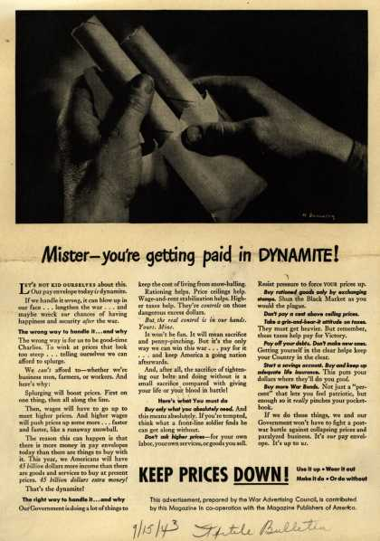 War Advertising Council's Anti-inflation – Mister – you're getting paid in Dynamite (1943)