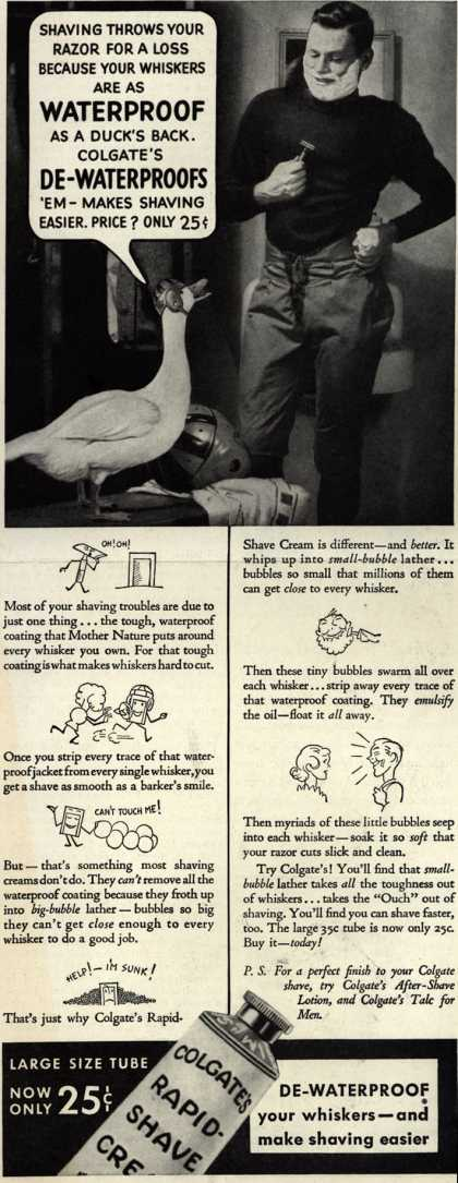 Colgate & Company's Colgate's Rapid-Shave Cream – Shaving Throws Your Razor For A Loss Because Your Whiskers Are As Waterproof As A Duck's Back (1934)