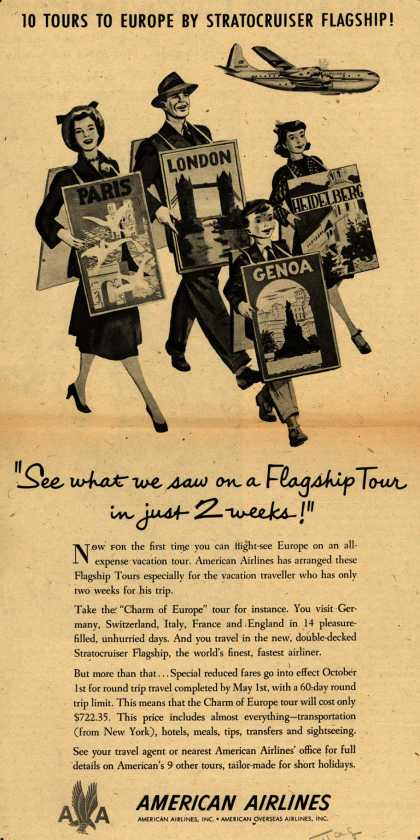 """American Airline's Flagship tours – 10 Tours To Europe By Stratocruiser Flagship! """"See what we saw on a Flagship Tour in just 2 weeks!"""" (1949)"""