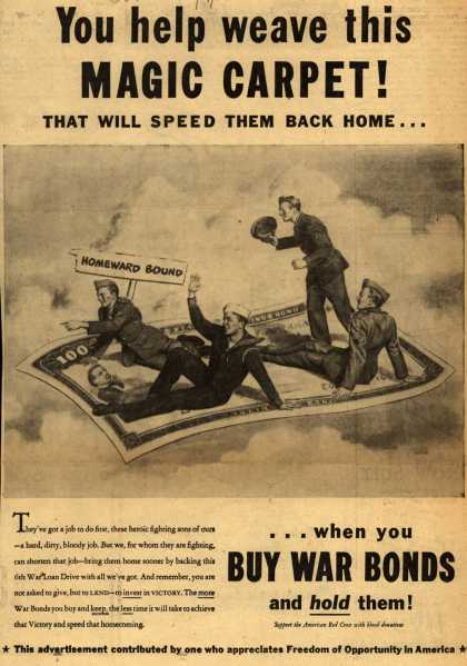 NA's War Bonds – You Help Weave This Magic Carpet! That Will Speed Them Back Home... when you Buy War Bonds and Hold Them (1944)