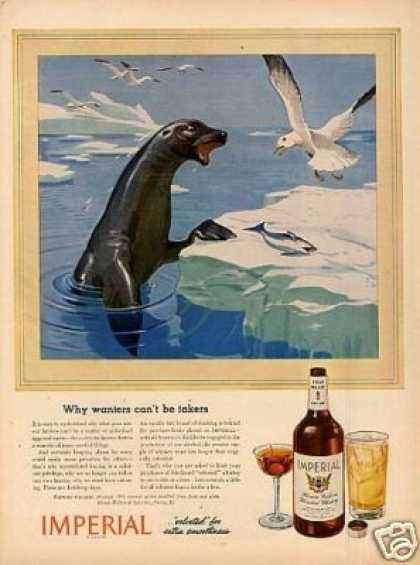 """Imperial Whiskey Ad """"Why Wanters Can't Be... (1944)"""