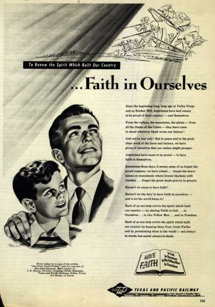 Texas and Pacific Railway's Faith – To Renew the Spirit Which Built Our Country...Faith in Ourselves (1953)