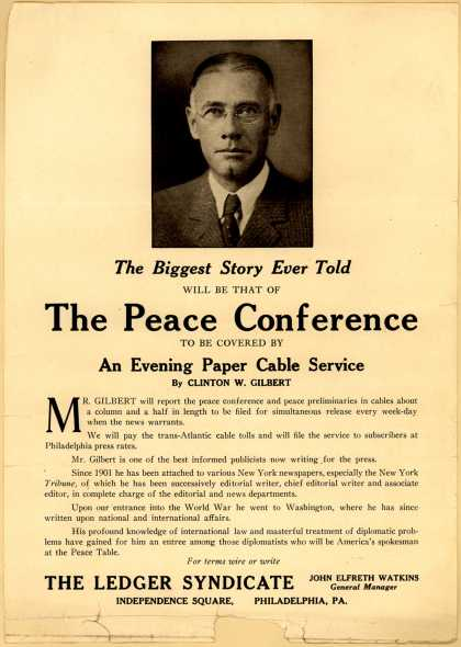 Ledger Syndicate's Periodical Article – The Biggest Story Ever Told will be that of The Peace Conference...