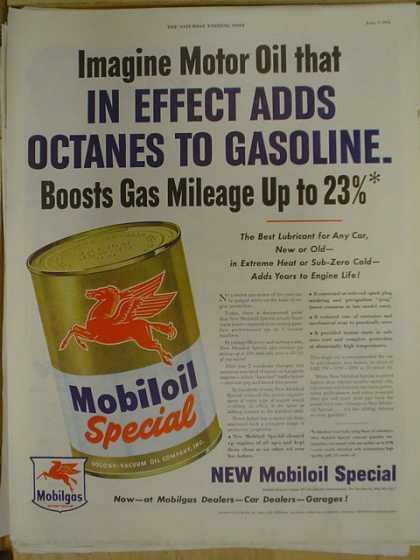 Mobil Mobiloil special. Adds Octanes to gasoline. (1952)