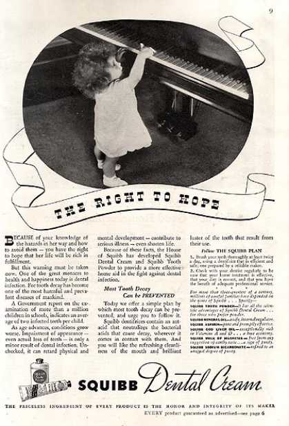 Squibb's Dental Cream – The right to hope (1937)