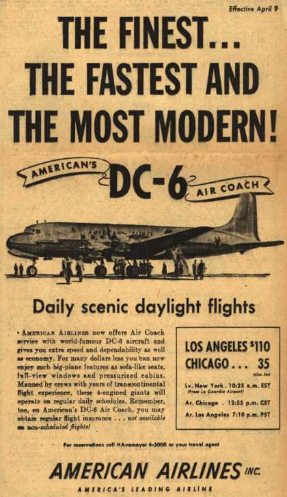 American Airline's American's DC-6 Air Coach – The Finest... The Fastest And The Most Modern (1950)