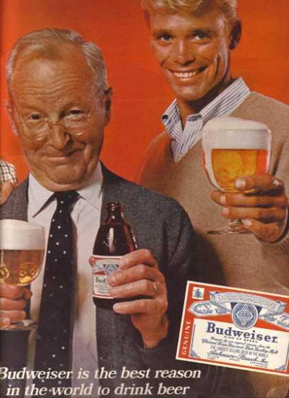 """""""Budweiser is the best reason in the world to drink beer"""" (1967)"""