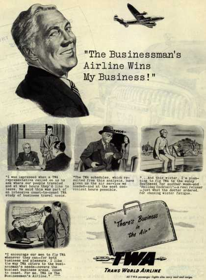 """Trans World Airline's Business Travel – """"The Businessman's Airline Wins My Business!"""" (1947)"""