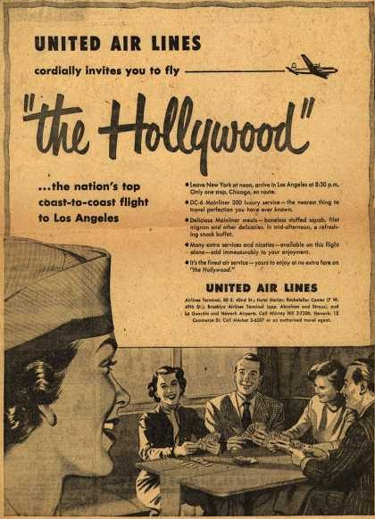 """United Air Line's """"Hollywood"""" – United Airlines cordially invites you to fly """"the Hollywood"""" (1951)"""