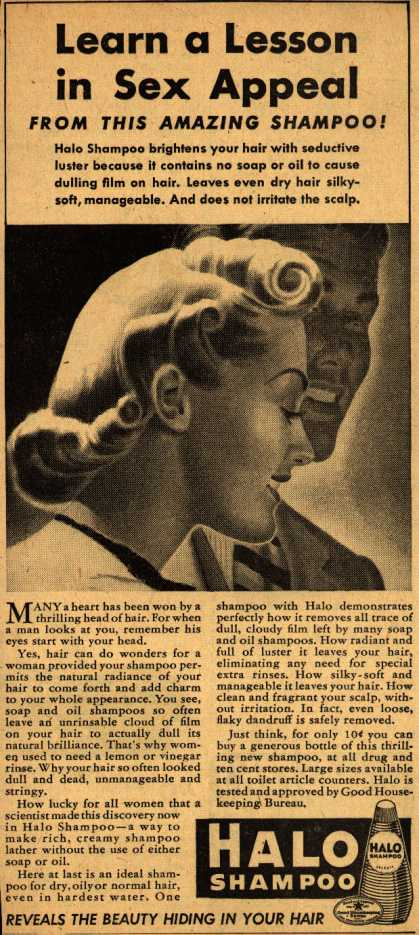 Colgate-Palmolive-Peet Company's Halo Shampoo – Learn a Lesson in Sex Appeal (1940)