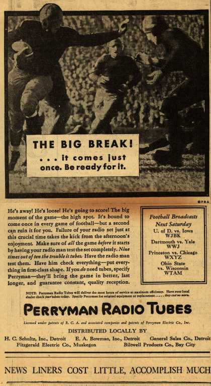Perryman Radio Tube's Radio Tubes – The Big Break!... it comes just once. Be ready for it. (1930)