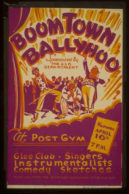 """""""Boom Town ballyhoo"""" – sponsored by the A&R Department – at the Post Gym – Glee club, singers, instrumentalists, comedy sketches – selected from th (1941)"""
