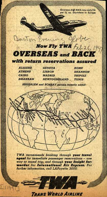 Trans World Airline – Now Fly TWA Overseas and Back with return reservations assured (1947)