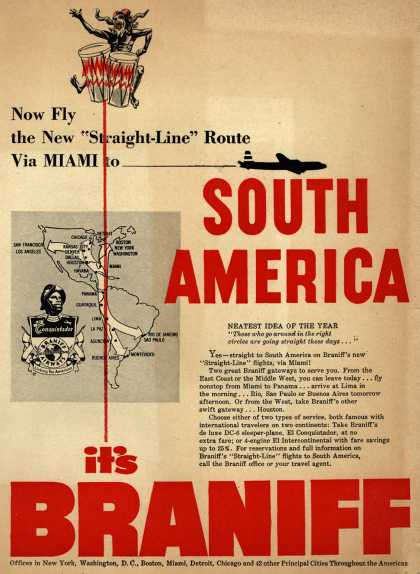 """Braniff International Airway's South America – Now Fly the New """"Straight-Line"""" Route Via Miami to South America (1951)"""