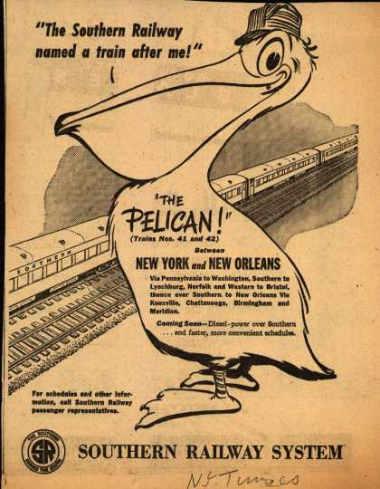 """Southern Railway System's The Pelican – """"The Southern Railway named a train after me!"""" (1946)"""