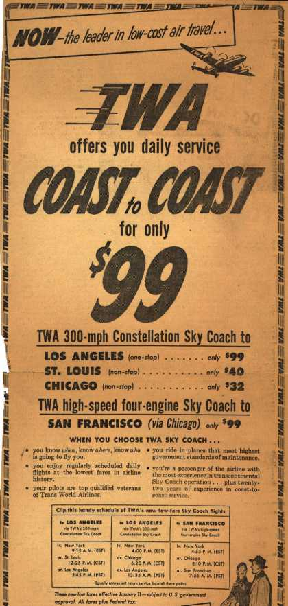 Trans World Airline – Now- the leader in low-cost air travel... TWA offers you daily service Coast to Coast (1952)