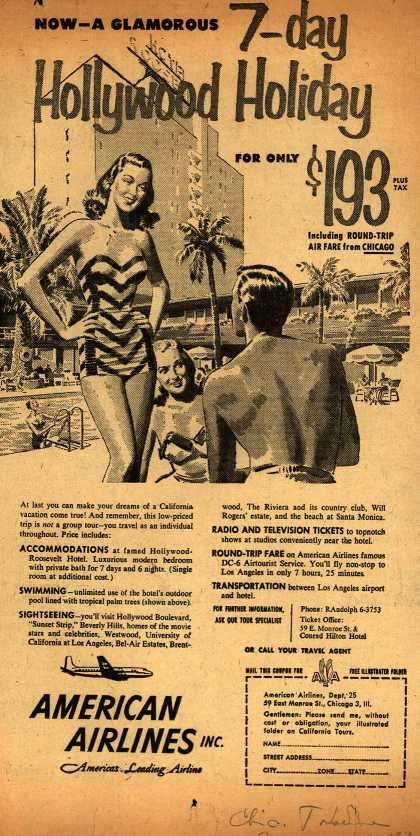 American Airline's Vacation Travel – Now – A Glamourous 7-day Hollywood Holiday for only $193 (1953)