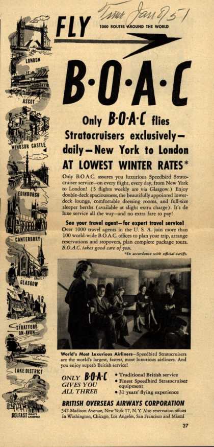 British Overseas Airways Corporation's London – FLY BOAC Only BOAC flies Stratocruisers exclusively-daily-New York to London At Lowest Winter Rates (1951)