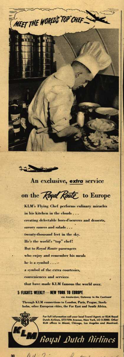 """KLM Royal Dutch Airline's Flying Chef – Meet the World's """"Top"""" Chef – An exclusive, extra service on the Royal Route to Europe (1947)"""