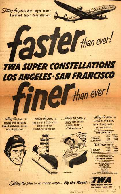 Trans World Airlines – Faster than ever! Finer than ever (1954)