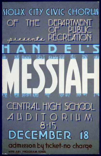 """Sioux City Civic Chorus of the Department of Public Recreation presents Handel's """"Messiah"""". (1936)"""