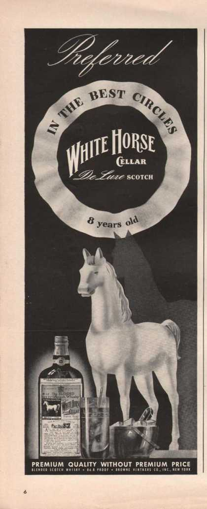 Preferred In the Best Circles White Horse (1942)