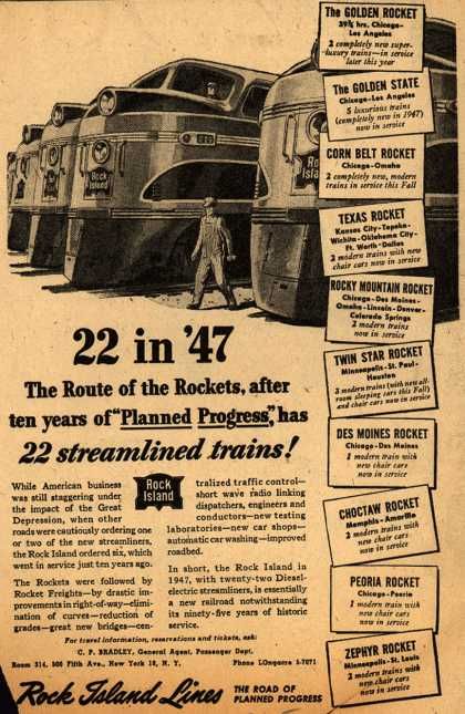 """Rock Island Lines – 22 in '47 The Route of the Rockets, after 10 years of """"Planned Progress"""" has 22 streamlined trains (1947)"""