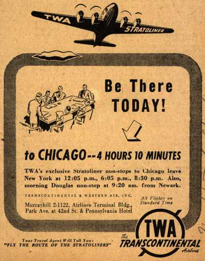 Transcontinental & Western Air's Stratoliner to Chicago – Be There Today! to Chicago – 4 Hours 10 Minutes (1941)
