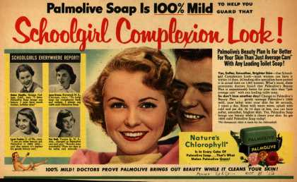 Colgate-Palmolive-Peet Company's Palmolive Soap – Palmolive Soap Is 100% Mild To Help You Guard That Schoolgirl Complexion Look (1953)